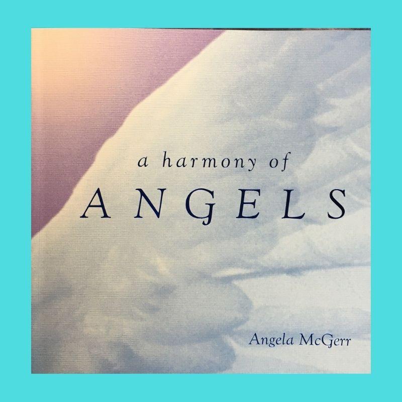 A Harmony of Angels - Angela McGerr