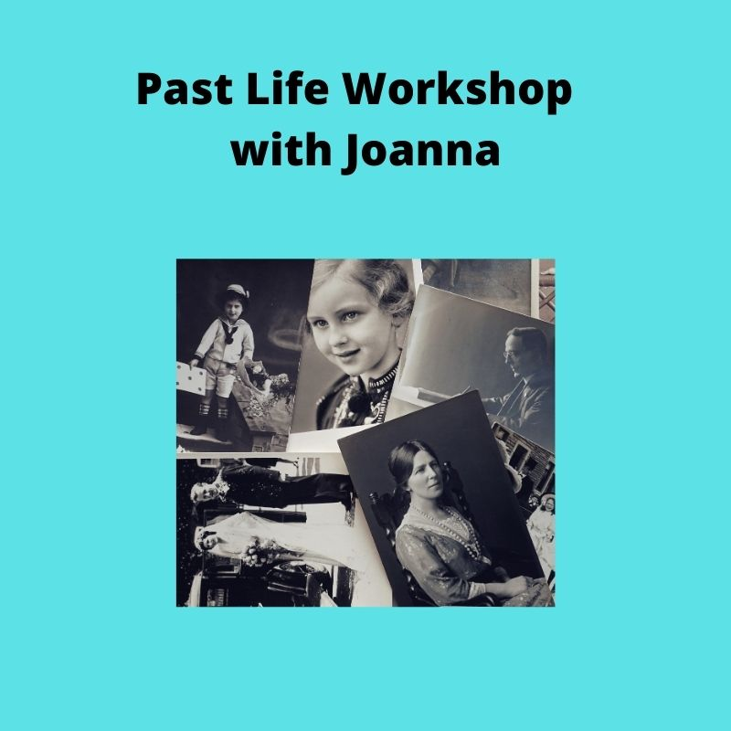 Past Life Workshop with Joanna