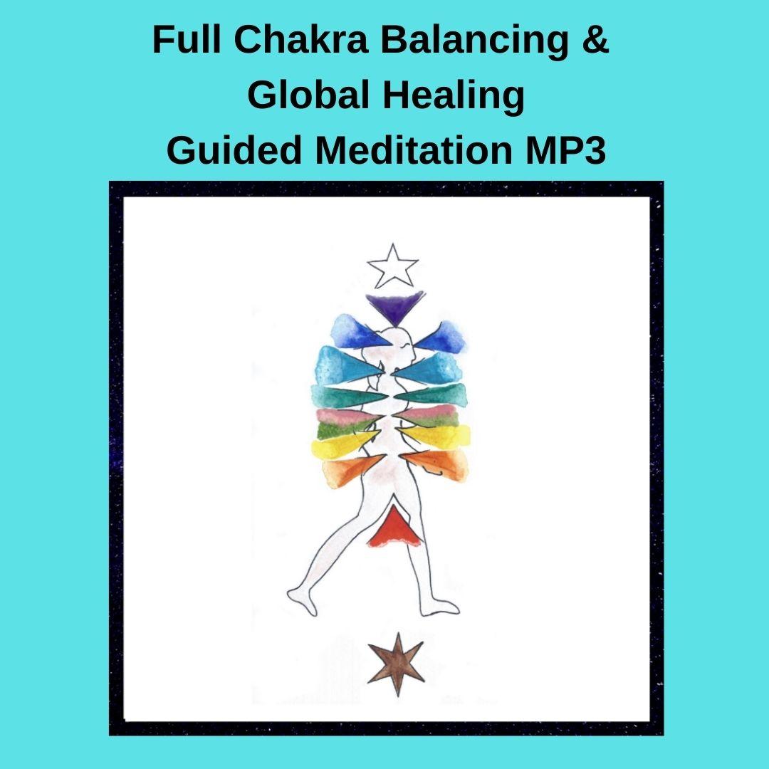 Full Chakra Balancing & Global Healing Guided Meditation