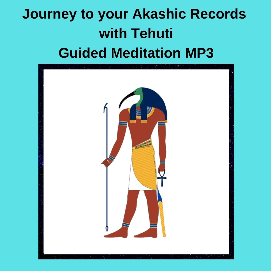 Journey to your Akashic Records with Tehuti